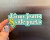 Skinny Jeans Side Parts MAGNET