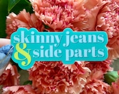 Skinny Jeans Side Parts STICKER - Water Resistant
