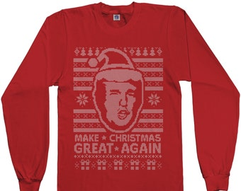 Donald Trump Make Christmas Great Again Ugly Christmas Sweater Men's Long Sleeve T-shirt