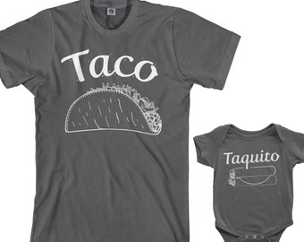 ded3822ac Taco & Taquito Men's T-shirt and Infant Bodysuit Dad and Baby Matching Set