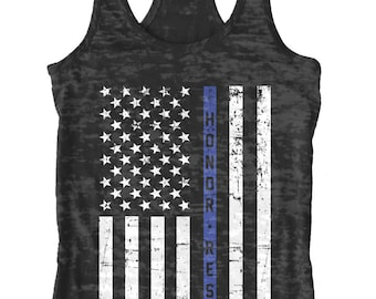 3a0cf7f5377181 Honor   Respect Thin Blue Line Flag Women s Burnout Racerback Tank Top  Police Officer Pride Serve Protect United States of America