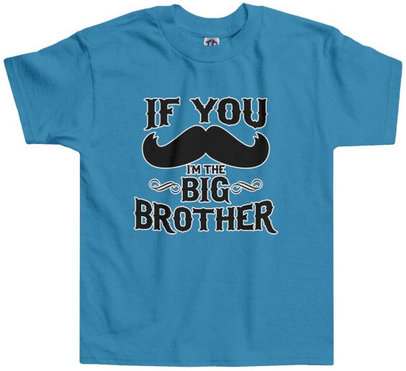 If You Mustache I M The Big Brother Little Boys Etsy
