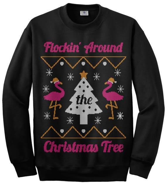 Flocking Around The Christmas Tree Flamingo Ugly Christmas | Etsy