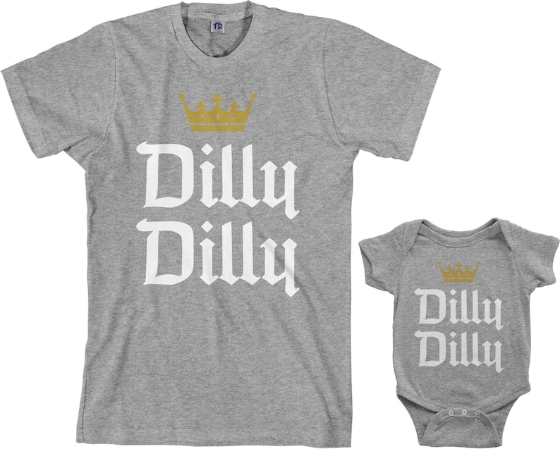 7d2fb435d9 Dilly Dilly Men's T-shirt and Infant Bodysuit Dad and Baby | Etsy