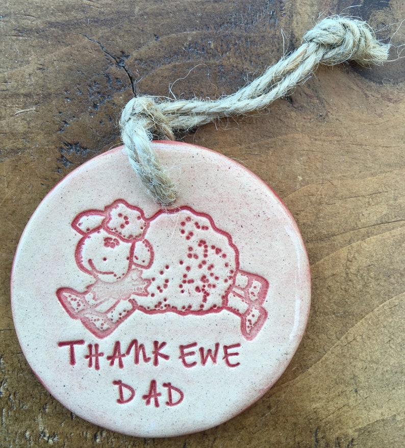 SALE!! Thank ewe Dad sheep handmade ceramic decorative disc, beautiful gift