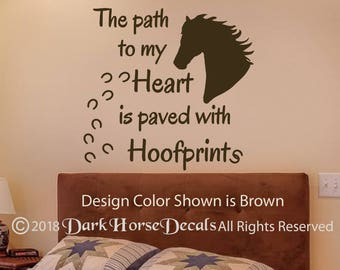 The Path to my Heart is Paved with Hoofprints Vinyl Wall Decal