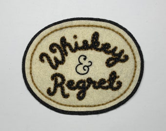 Whiskey & Regret chain stitch cursive patch
