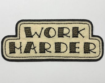 'WORK HARDER' tattoo lettering patch