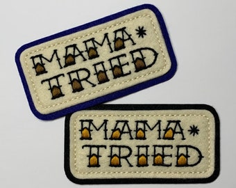 'Mama Tried' tattoo lettering patch