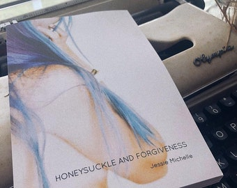"""Signed Copies of """"Honeysuckle and Forgiveness"""""""