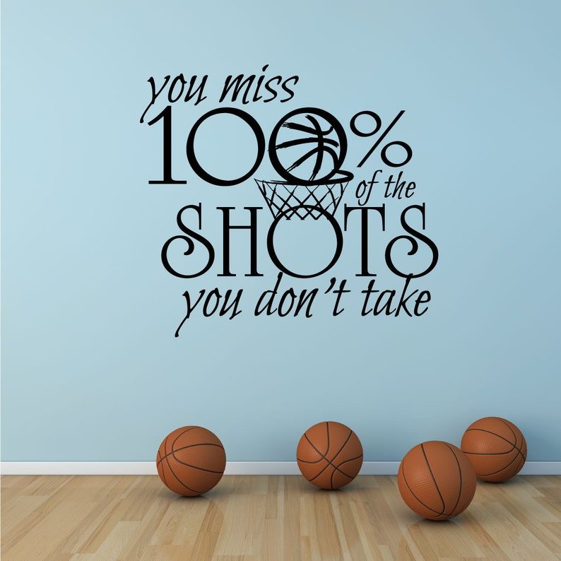 Sports Quote | Motivational Sports Quote You Miss 100 Shots You Don T Etsy