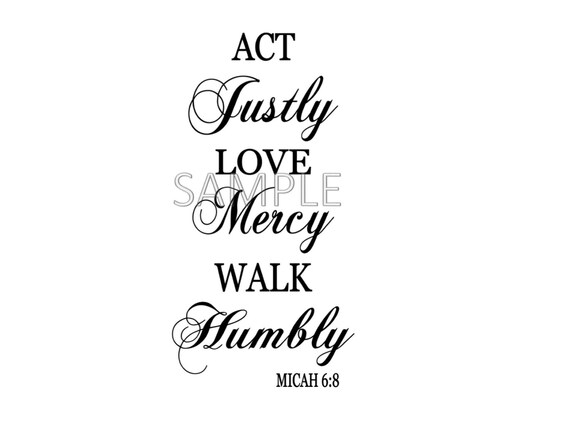 14+ Act Justly, Love Mercy, Walk Humbly – Micah 6:8 Svg File Design