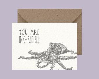 You are inkredible - Octopus Greeting Card - Romantic - Pun Humour - Animal Pun