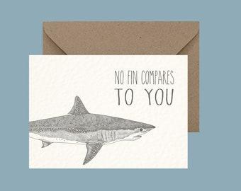 No Fin Compares To You - Mako Shark Greeting Card - Romantic