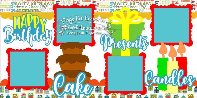 Scrapbook Page Kit Birthday Cake Presents Candles Boy Girl 2 image 0