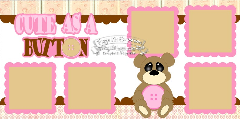 Scrapbook Page Kit Cute As A Button Baby Girl 2 page Scrapbook image 0