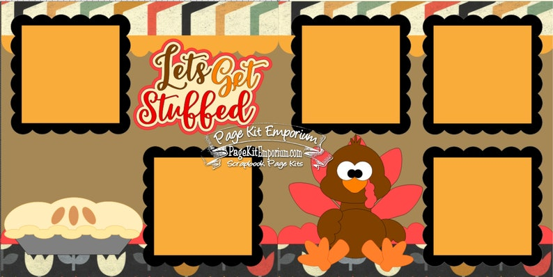 Thanksgiving Scrapbook Page Kit Turkey Lets Get Stuffed 2 page image 0