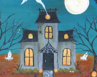 Halloween folk art painting**NEW**Haunted house, Original art, haunted house, ghosts, bats, full moon, trick or treat, jack-o-lanterns