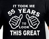 Funny 55th Birthday Gift For Father Husband It Took Me 55 Years Old Mens Pa Born Age 1962 T Shirt Turning Present Bday