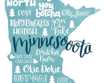 Talk Minnesotan to Me | Minnesota sayings | hand lettering | Art Print