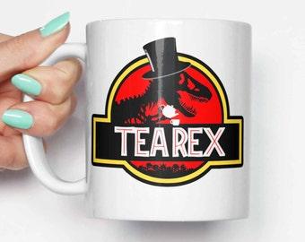 Tea Rex Jurassic - funny mug, gifts for him, meme mug, unique mug, office mug, christmas mug, gifts for her 4M074
