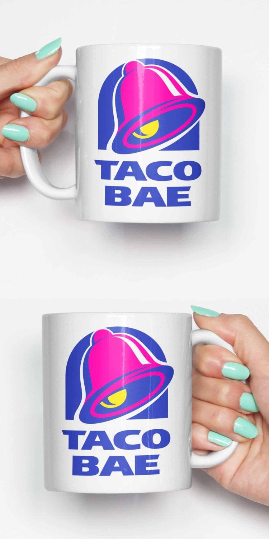 New Taco Bell bae funny mug gifts for him meme mug unique | Etsy