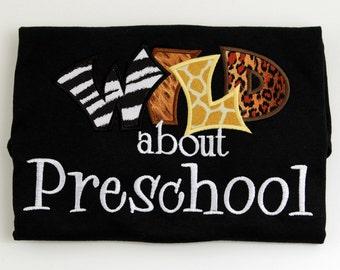 Wild about Preschool Teachers Shirt