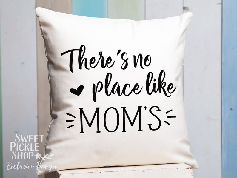 Theres No Place Like Moms Perfect Birthday Gift Or