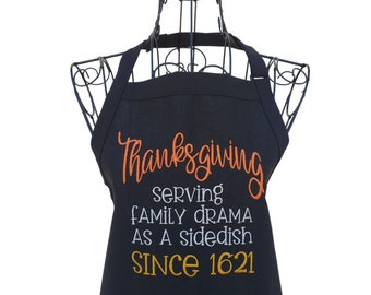 Funny Thanksgiving Apron Serving Family Drama Since 1621