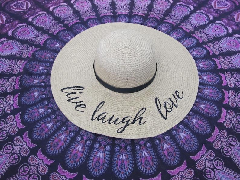 Embroidered Live Laugh Love Floppy  Beach Hat Personalized Sun Hat Wide Brim Hat Bachelorette Hats Floppy Sun Hat