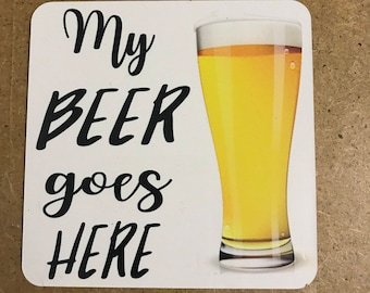 Beer coaster/beer gift/beer lover/beer drinker/beer lover gift/coaster for beer/funny beer coaster/dad beer gift