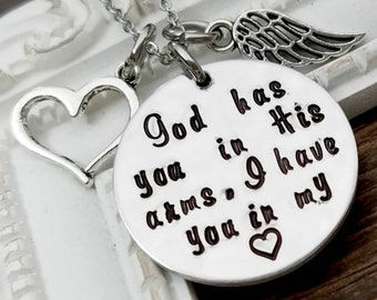 Memorial Necklace - God Has You In His Arms, I Have You In My Heart - Memorial Jewelry - Loss of Loved One - Remembrance Keepsake