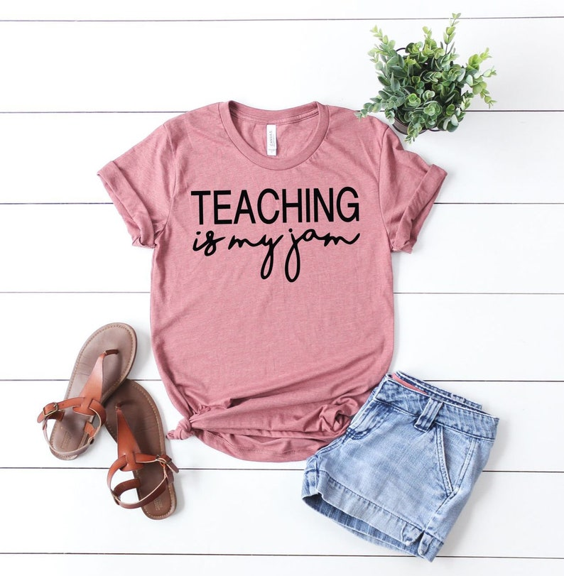 1b397de754e Teaching is my Jam Tee Teacher Shirt Teaching is my Jam