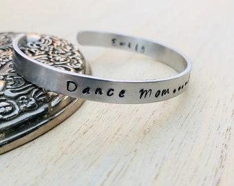 Dance mom cuff bracelet