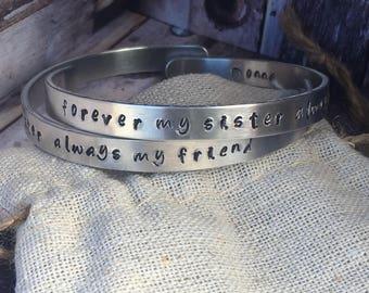 "Sister cuff bracelet set "" forever my sister always my friend"""