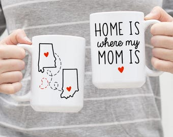 ORIGINAL Home Is Where My Mom Is Coffee Mug - Mother's Day Gift, Mum Birthday Mug, Funny Mum Mug, Love Mum Mug, Tea Mug, Mum Superpower Mug
