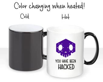 You Have Been Hacked - Sombra Hack Themed Overwatch Inspired Magic Color Changing Mug