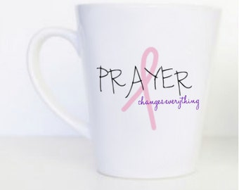 OUR DONATION MUG: Prayer Changes Everything