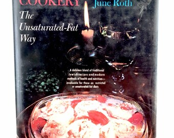 1972 Healthier Jewish Cookery by June Roth