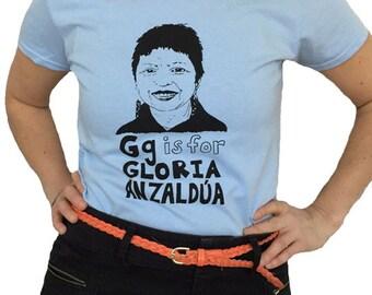 Chicana Shirt Feminist Shirt; G is for Gloria Anzaldúa T-Shirt & Screenprint Gift Set