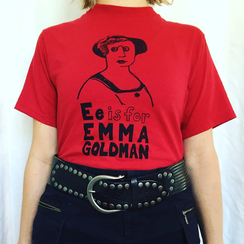 Feminist Shirt E is for Emma Goldman ADULT Sizes T-Shirt & image 0