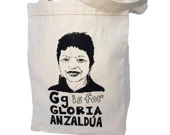 Chicana Feminist Tote Bag Gloria Anzaldua - Feminist Alphabet Series; G is for Gloria Anzaldúa
