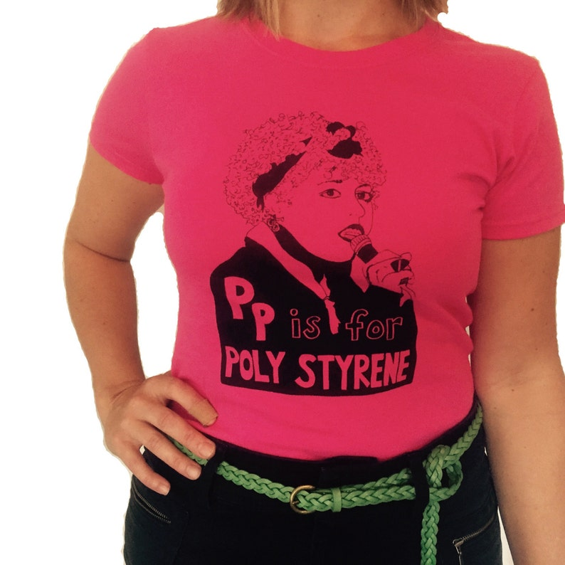 Feminist Shirt P is for Poly Styrene Adult Sizes w/ 9x12 image 0