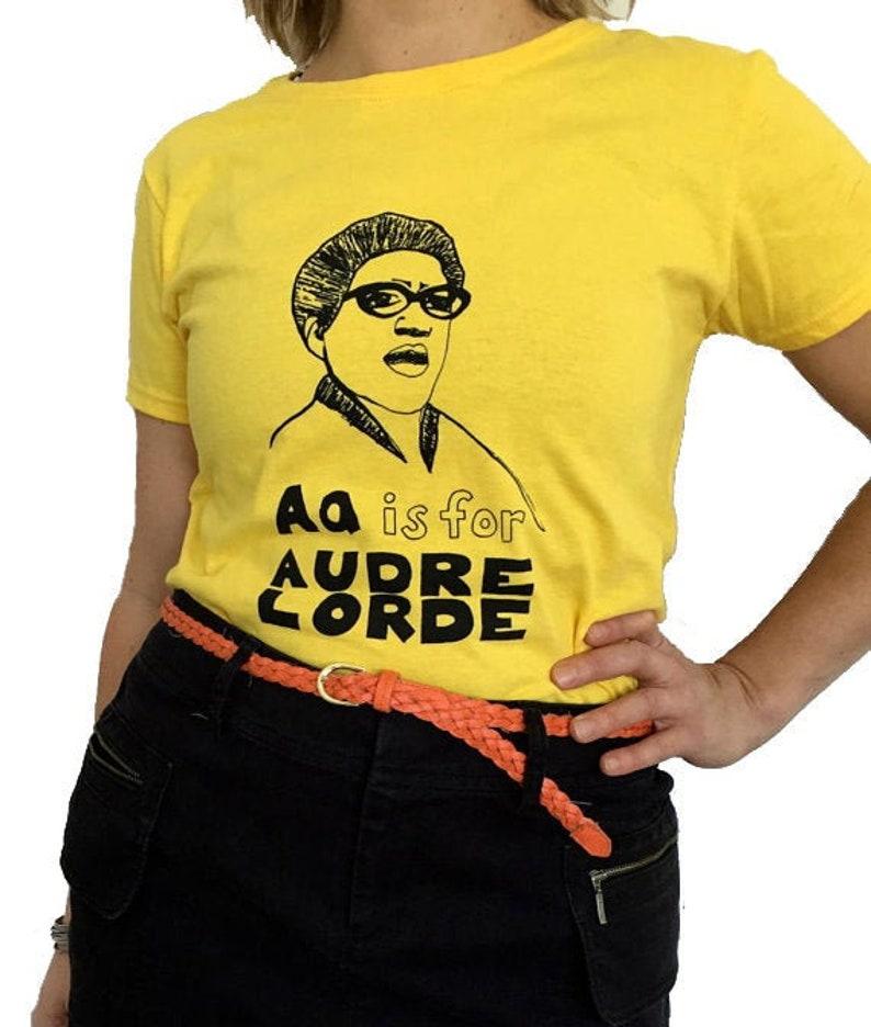 Feminist Shirt  AUDRE LORDE T-Shirt & Screenprint ADULT Sizes Yellow