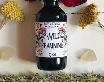 Wild Feminine >> Herbal Tonic for Nervous System, Connecting to Feminine Energy, Strength, Hormonal Balance >> 2 oz
