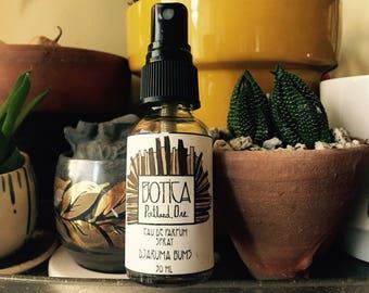 Djaruma Bums >> Eau de Parfum Spray 1 oz >> Botanical Fragrance >> Clove Bud. Tobacco. Vanilla. Botanical Musk.