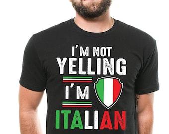 4f288ffa Italian T-shirt Funny Italian T-shirt I'm Not Yelling I'm Italian Funny  Italy T-shirt Gift For Italian
