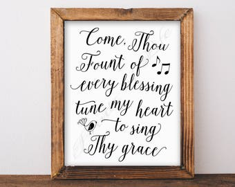 Come Thou Fount of Every Blessing. Christian wall art. Instant download print. Printable artwork. Home decor. Hymn. Song. Music. Sing.