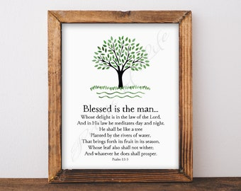 Christian wall art. Blessed is the man. Psalm 1:1-3 Instant download print. Home decor. Printable men gift artwork. Father's Day or birthday
