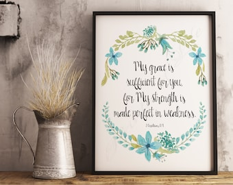 My Grace is Sufficient for You. 2 Corinthians 12:9 Watercolor flowers. Instant download PDF JPG printable. Christian artwork. Wall art print
